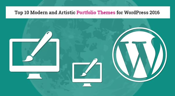 Top 10 Modern and Artistic Portfolio Themes for WordPress 2016